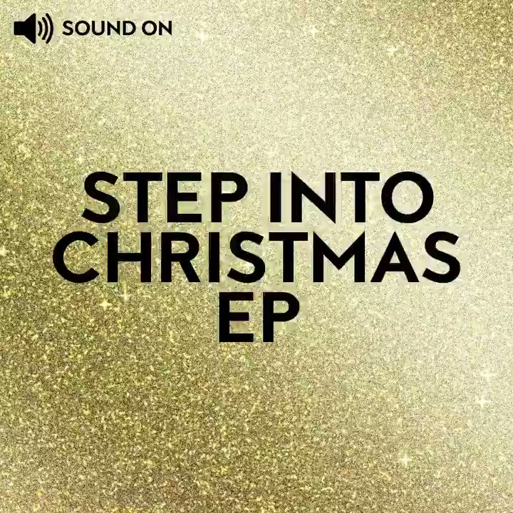 Get ready for Christmas with the new #StepIntoChristmas EP, available to stream now: