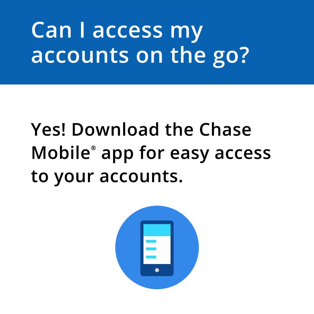 Need to access your account, send checks, transfer money, or make payments? Just text ANDROID or IPHONE to 24273 to download the Chase Mobile® app today. Learn more at