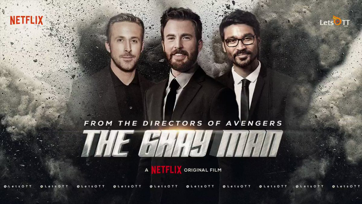 Ryan Gosling, Chris Evans, Dhanush and Ana de Armas in a film of epic proportions!   Presenting you, the home made teaser of #TheGrayMan. Coming to Netflix in 2022!