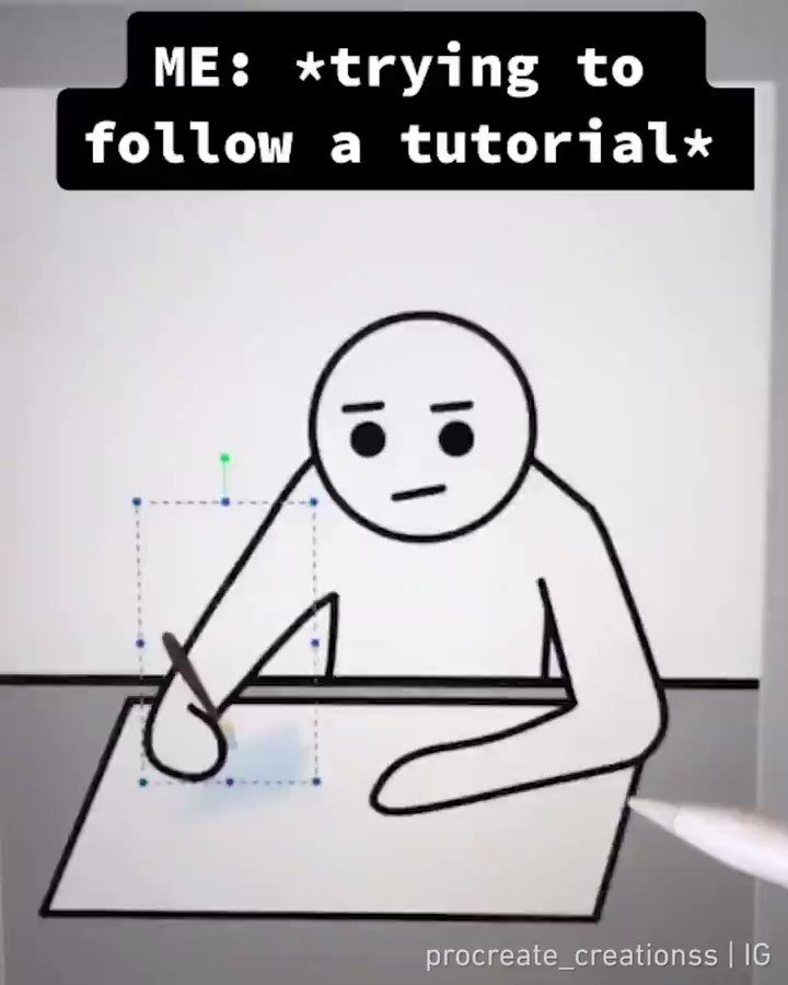 Everytime I try to follow a tutorial  📹 procreate_creationss | IG