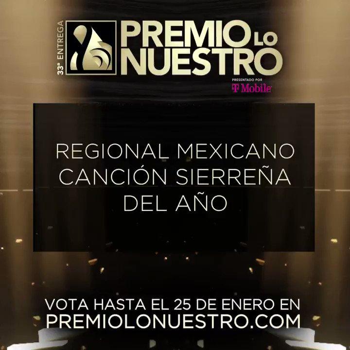 .@LaBronka presenta los nominados a #PremioLoNuestro 'Canción Sierreña Del Año- Regional Mexicano' 🎵 Con Tus Besos 🎵 El Güero 🎵 El Muchacho Alegre 🎵 En Boca De Todos 🎵 Tú ¡Vota hasta el 25 de enero! #NominacionesPLN
