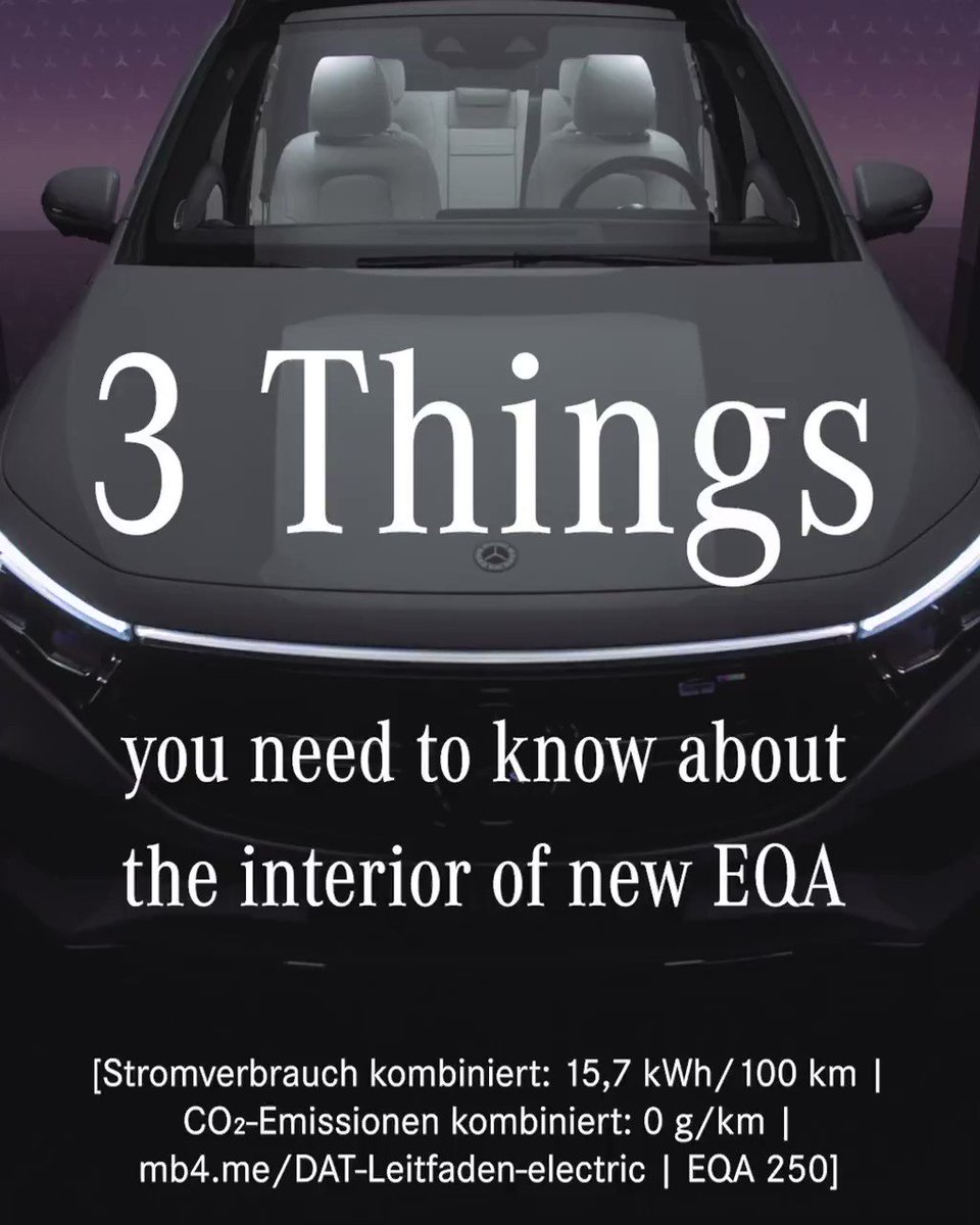 [Stromverbrauch kombiniert: 15,7 kWh/100 km   CO₂-Emissionen kombiniert: 0 g/km      EQA 250]  Want to learn more about the interior of the new #EQA? Here are three things to know!  Learn more about the all new EQA: