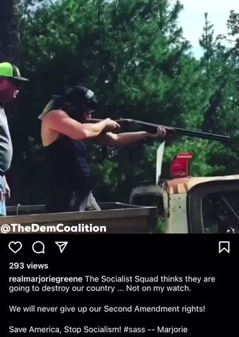 """Here's video of Marjorie Taylor Greene firing a gun in a post about """"The Socialist Squad."""" In the post it says """"they are going to destroy our country. Not on my watch."""" Greene must be expelled immediately. @AOC @IlhanMN @AyannaPressley @RashidaTlaib @JamaalBowmanNY @CoriBush"""