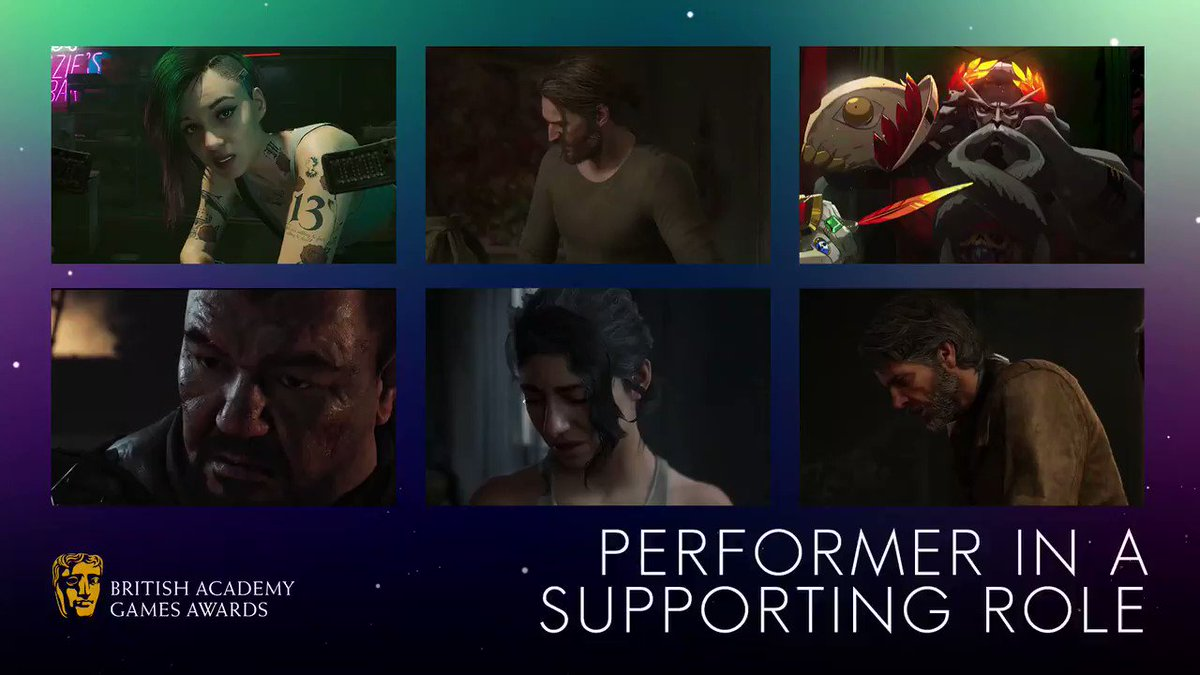 #BAFTAGames Performer in a Supporting Role nominees:  🎮Carla Tassara - CYBERPUNK 2077 🎮Jeffrey Pierce - The Last of Us Part II 🎮Logan Cunningham - Hades  🎮Patrick Gallagher - Ghost of Tsushima 🎮Shannon Woodward - The Last of Us Part II 🎮Troy Baker - The Last of Us Part II