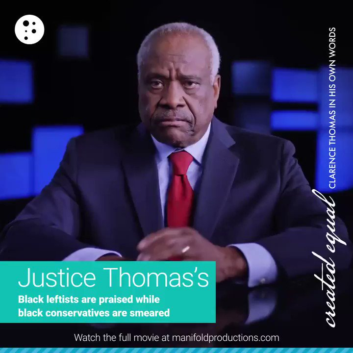 Image for the Tweet beginning: Justice Clarence Thomas: Black conservatives