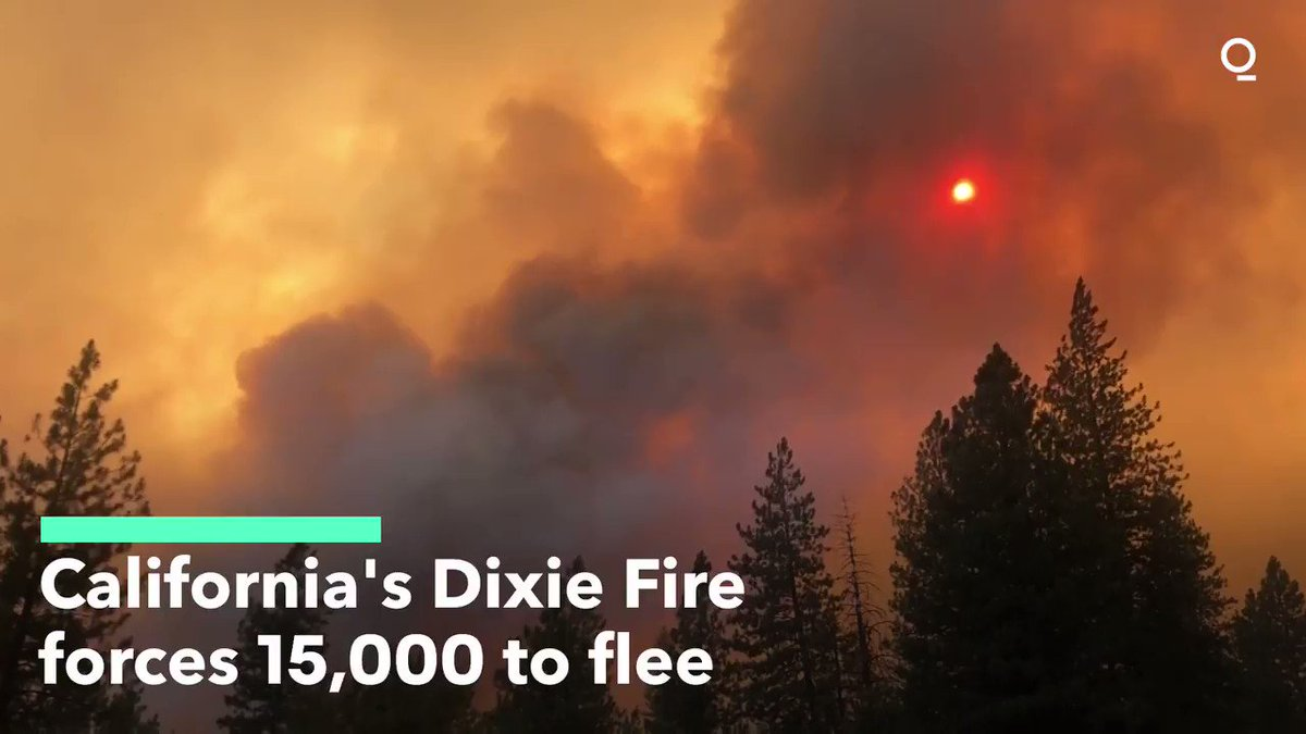 'Explosive Growth' of California's Dixie Fire Forces 15,000 to Evacuate
