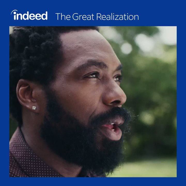 """Millions have chosen not to return to their pre-COVID jobs. Many are calling it """"The Great Resignation,"""" but Indeed sees it as #TheGreatRealization. Happiness at work is possible. Discover how at indeedhi.re/realization"""