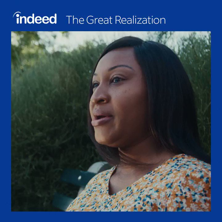#TheGreatRealization has led millions of people to realize what they value most and how important it is to find happiness at work. See how indeed can help you find happiness at work at indeedhi.re/realization