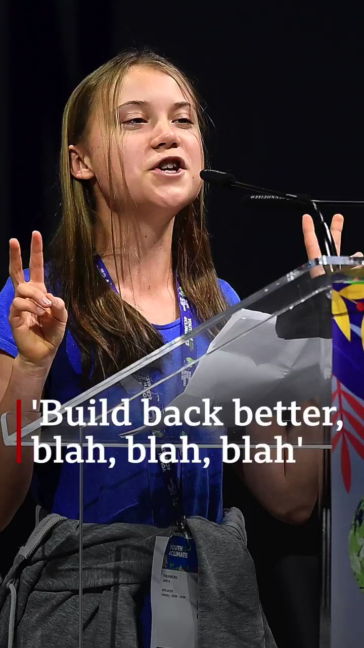 Greta Thunberg roasts world leaders for being blah, blah, blah on climate  action