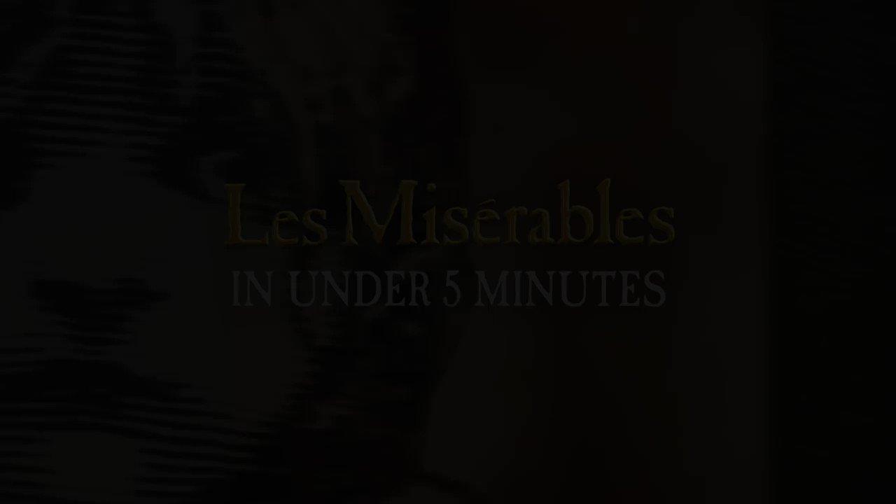 RT @lesmisofficial: Les Misérables in Under 5 Minutes https://t.co/WtRGFTImWZ