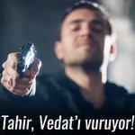 RT @SenAnlatKdeniz: Tahir, Vedat'ı vuruyor!  #Nefe...