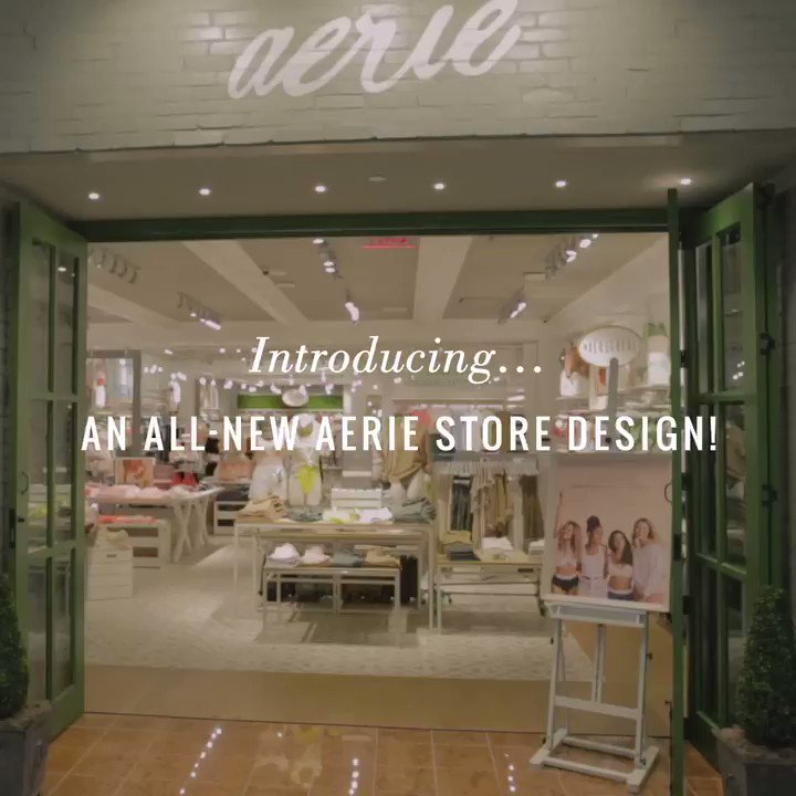 Aerie On Twitter Introducing An All New Aerie Store Design We Re