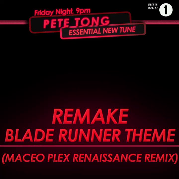 🚨#EssentialNewTune Alert🚨   Last night @petetong awarded @MaceoPlex for his Renaissance Remix of the Bladerunner theme!
