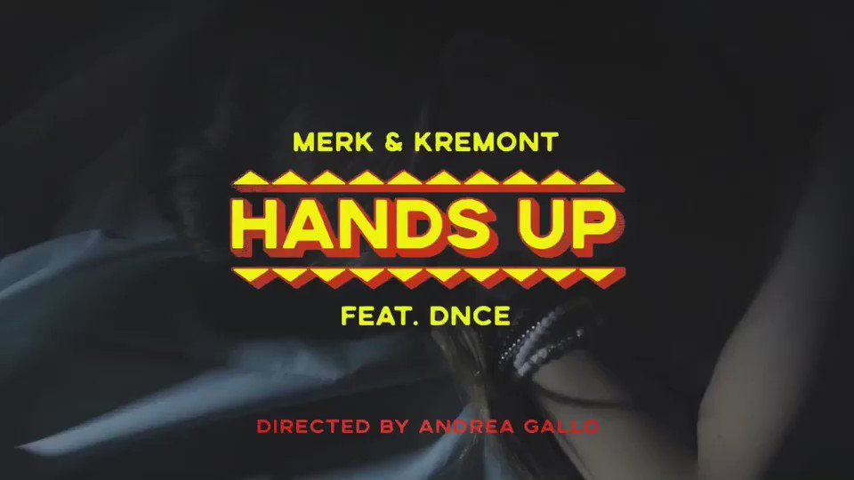 #HANDSUP video is here!! Watch it now on @MerkandKremont's VEVO ���� https://t.co/j34ZRFAijk �� @dnce https://t.co/S68MAXIfcJ