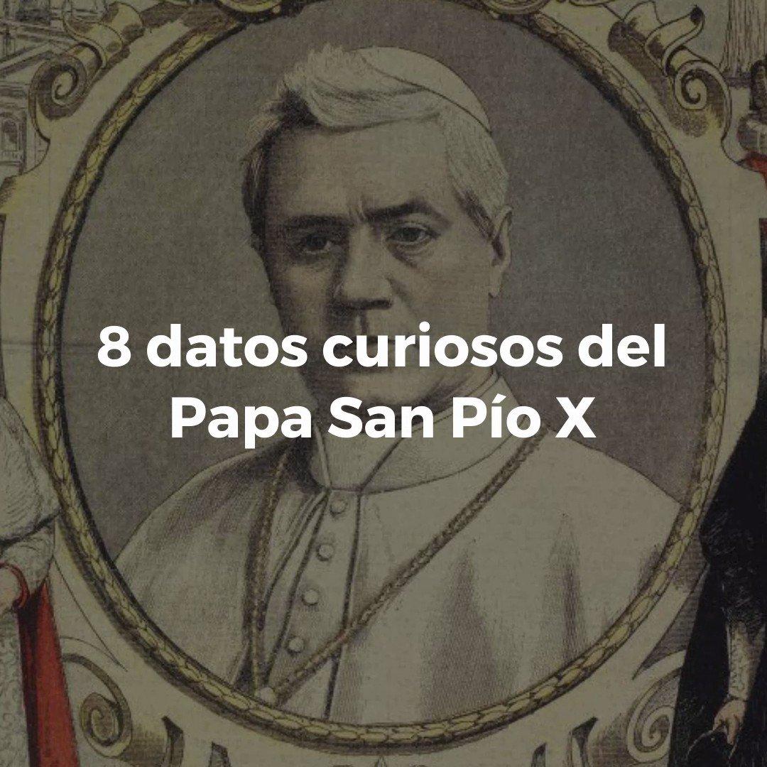 📽️ VIDEO | 8 datos curiosos sobre la vida de San Pío X que quizás no sabías. bit.ly/2Pq3fj6
