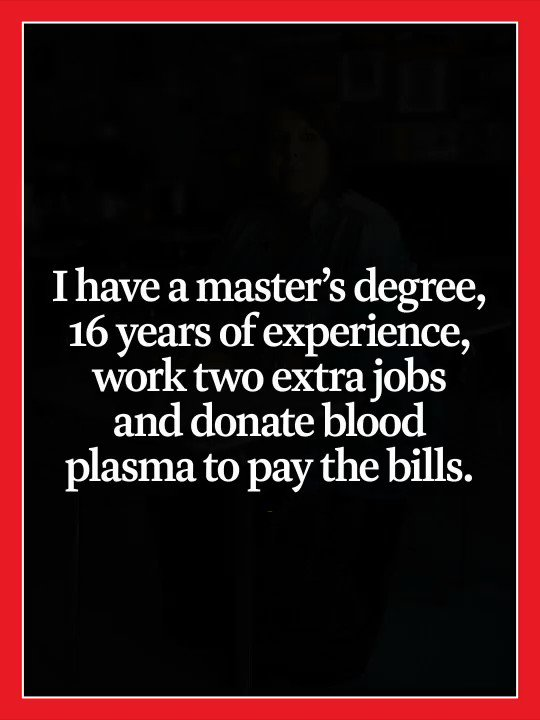 TIME's new cover: 'I work 3 jobs and donate blood plasma to pay the bills.' This is what it's like to be a teacher in America