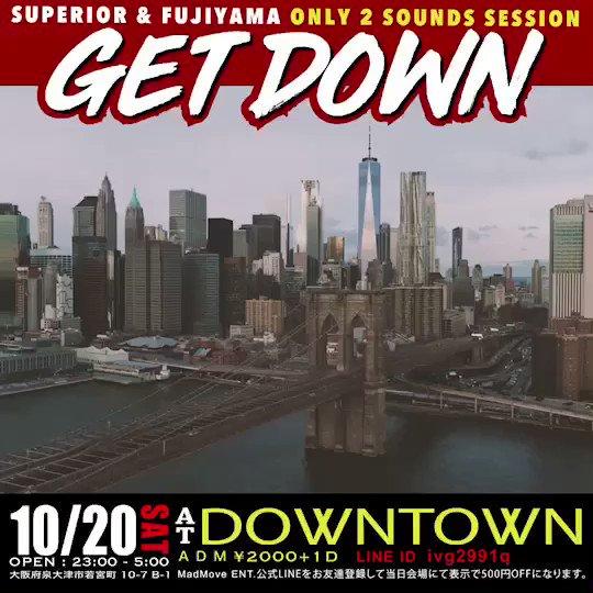 10/20 💥Get Down💥 @downtown0725   当日2000円+500円 Madmove LINE公式アカウントお友達登録で500円オフ! [@Ivg2991q]  うちのDaichiが本帰国🇯🇵 1発目のPartyは今の日本を代表するBig Sound Fujiyamaと2 Sound Session‼️  #Fujiyama #Superior #MadMoveEnt #Dancehall #HipHop #RnB #Soca