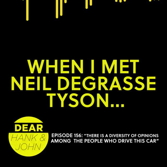 """""""Are you the science one or the other one?"""" -Neil deGrasse Tyson #DearHankandJohn https://t.co/88snIulwvU"""