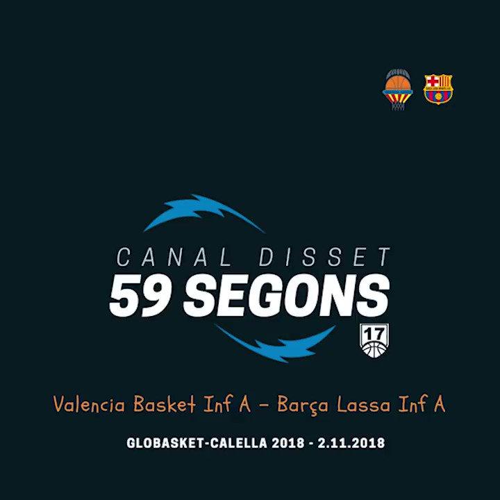 Canal Disset 59Segons Valencia Basket Inf A BaraLassa InfA LAlqueriaVBCFCBbasket Globasket EliteGBK18 CanalDisset