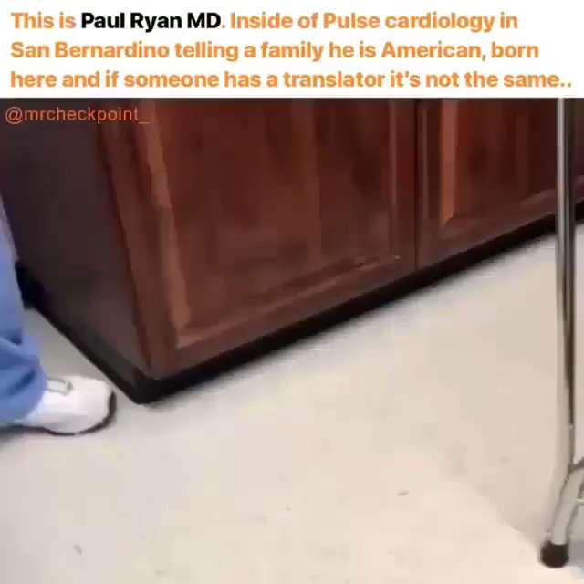 Dr Paul Ryan Of Pulse Cardiology San Bernardino denied a patient medical care b/c she speaks Spanish—not English •Denied letting the patient's daughter translate •Let em know what you think of his racism 9098817400   POC & White Allies: Record Everything