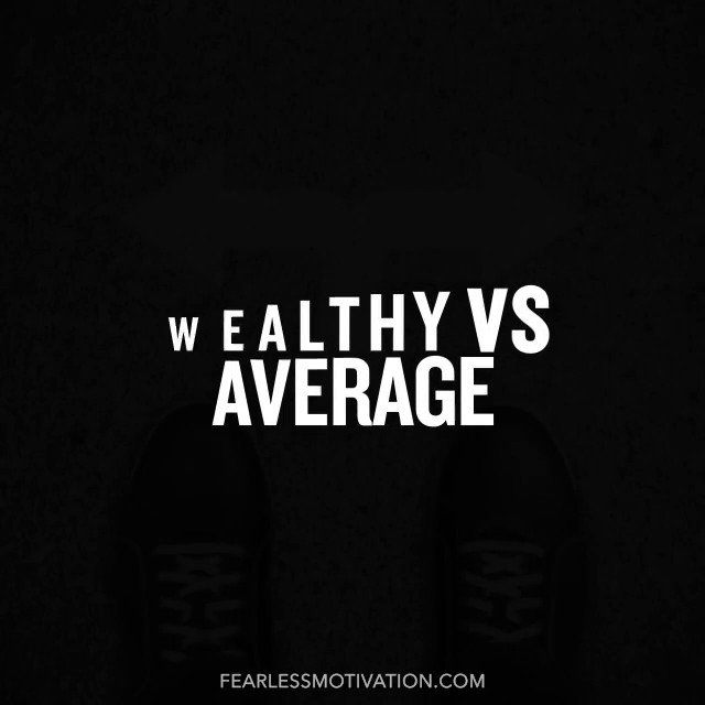 Wealthy vs Average Habits. Do you agree?