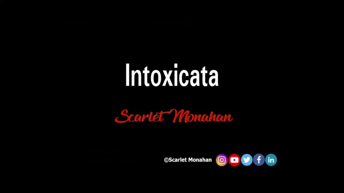 Intoxicata. #poem #poetry #poet #audio #art #words #wordsmith #artist #writer #hate #love #ScareltMonahan  5