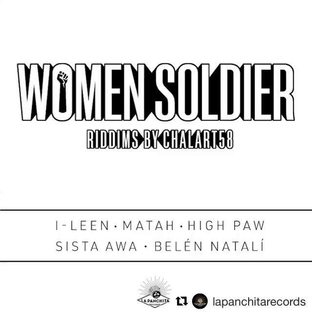 #womensoldier 31/11 @lapanchitarec #matah #highpaw #belennatali #ileen #awa @DubAcademy mastering by @XavierFarre designed by #ivanpeñalba