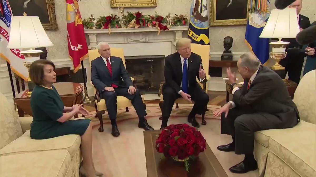 "JUST IN: ""I am proud to shut down the government for border security ... I will take the mantle. I will be the one to shut it down. I'm not going to blame you for it,"" President Trump tells Senate Minority Leader Schumer in the Oval Office."