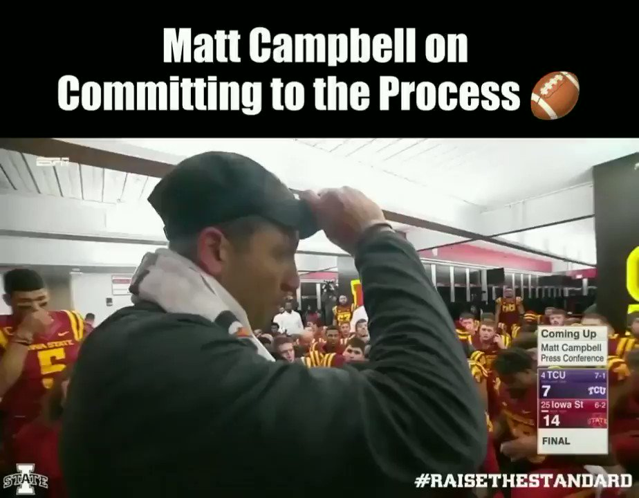 """Committing to the Process...  🗣️""""Toughness, discipline and details still matter.""""   🗣️""""It's TEAM above self.""""   🗣️""""If you fall in love with the process, it will eventually love you back.""""  - Matt Campbell"""