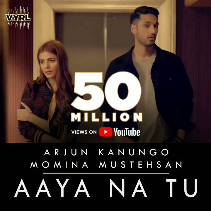 50 million views and counting! 😊👏 Going from strength to strength. Yet another milestone for #AayaNaTu. All thanks to you guys ❤️ 🎉🙏  Watch it on #YouTube now:   @arjun_kanungo @MominaMustehsan @mohit11481 #VYRLOriginals #AayaNaTuOnVYRL