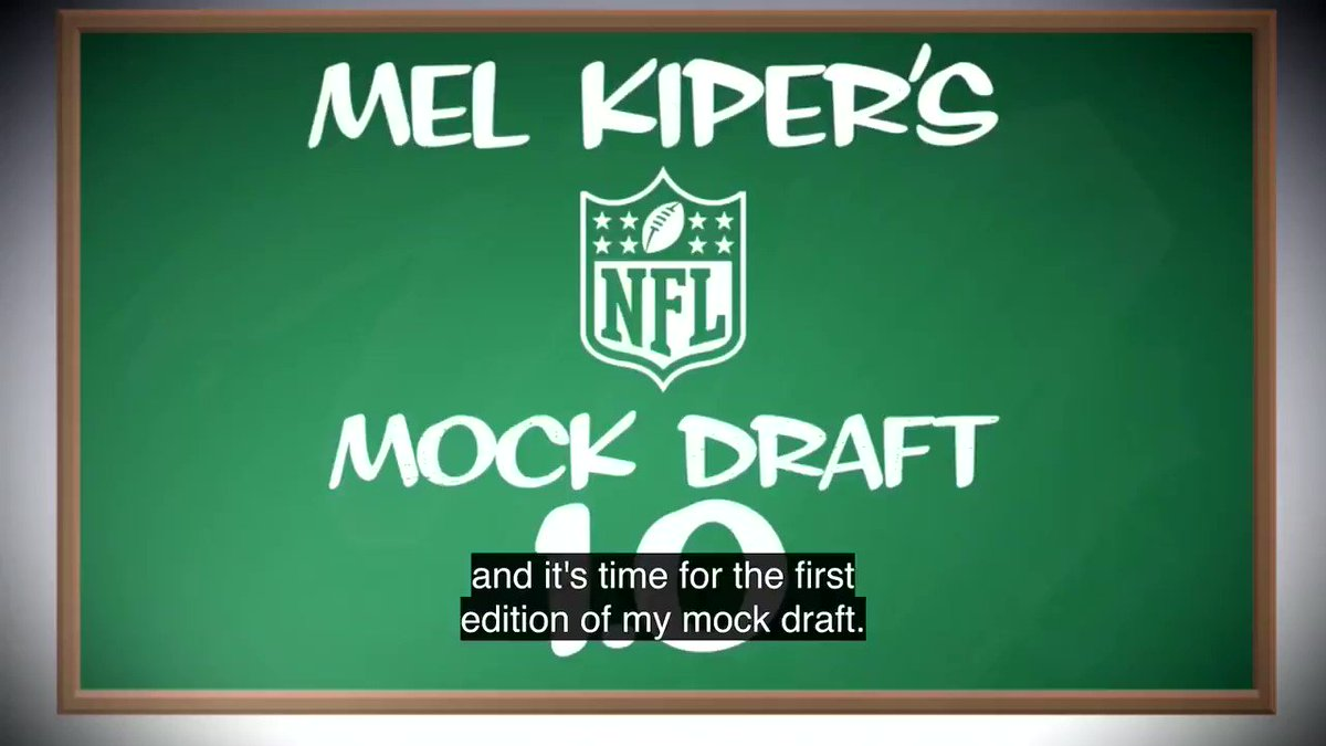 Mel Kiper Releases His First 2019 NFL Mock Draft