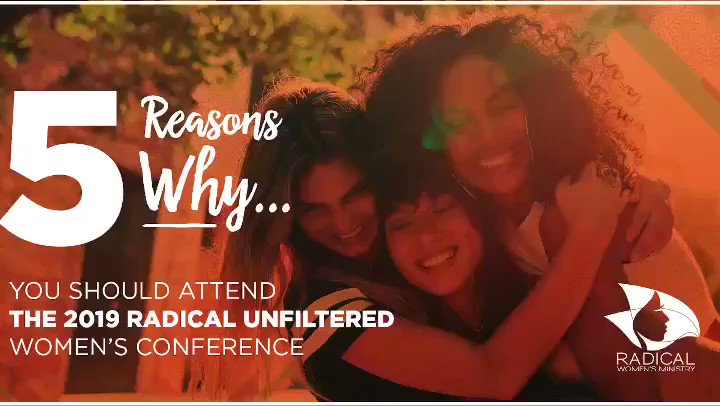 The Radical Women's Conference: Unfiltered, takes place March 14th - 16th. Join us and see the women of God walk in their destiny.                Text Radical2019 to 51555  #RadicalWomen  #WomensConference         #Unfiltered  #UnfiltetedConference