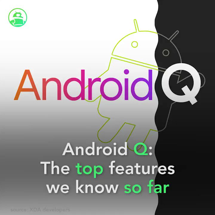 Image for the Tweet beginning: Android Q: The top features