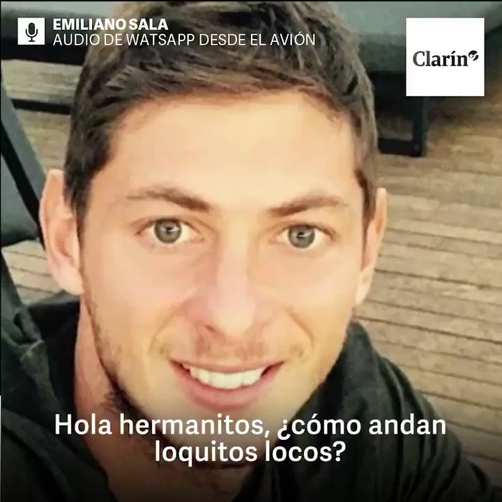 """Emiliano Sala sent a message to his beloved ones: """"I'm on the plane. It looks like it's falling apart. If in an hour and a half you do not hear from me, I do not know if they will send someone to pick me up because they will not find me ... I'm scared."""" 🥺"""