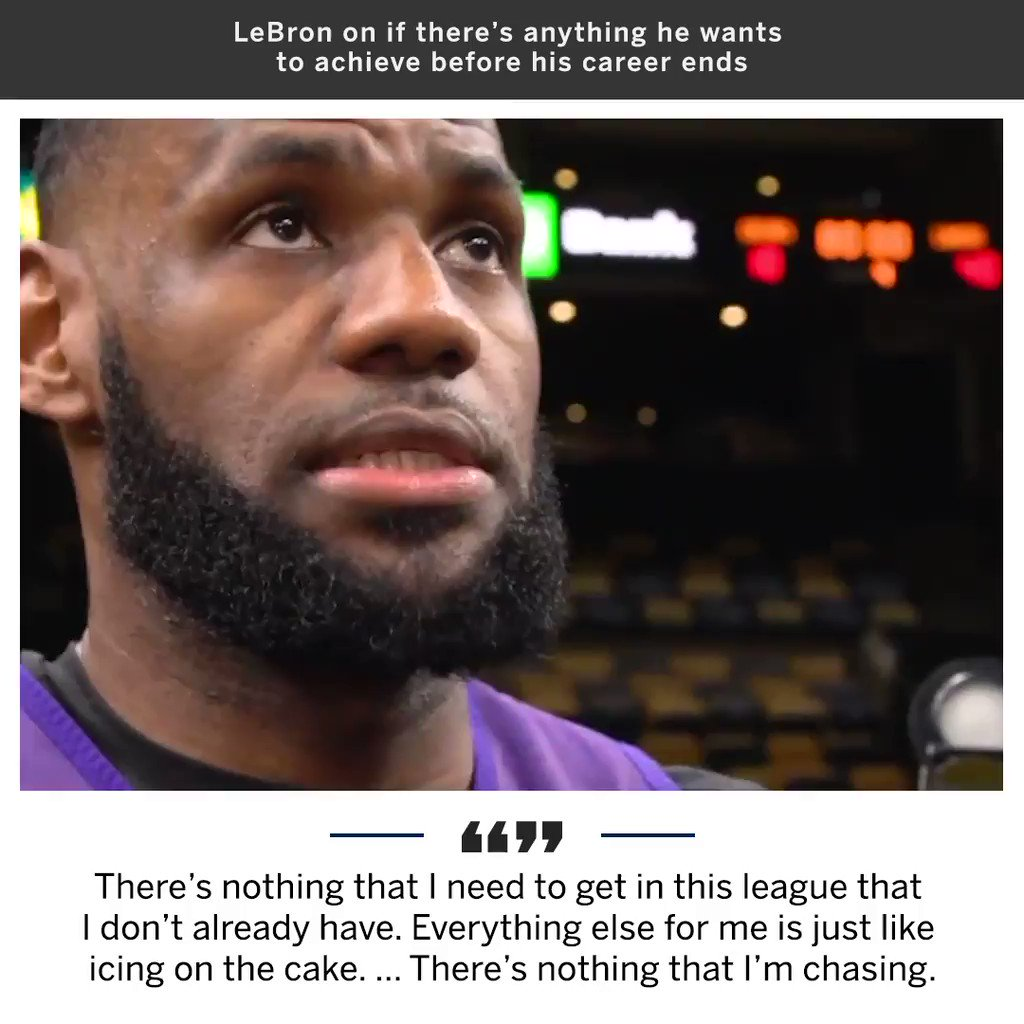 LeBron is comfortable with what he's already achieved in his career. https://t.co/e4QBPtFuJO