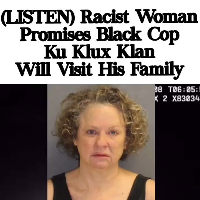 """Meet 53-year-old Julie Edwards from Florida. Julie is a racist who was arrested during a traffic stop & told deputy Brandon King, a black man, that the KKK was going to find him & his family & that """"you don't f*ck with a white girl."""" She's currently out on bond."""