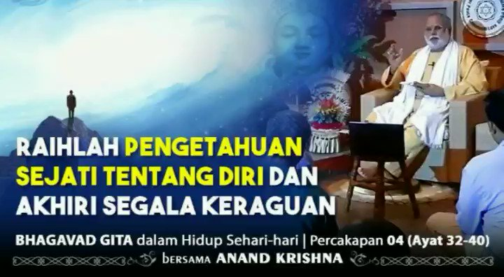 Video #BhagavadGita 04 | 32-40  RAIHLAH #PENGETAHUAN #SEJATI TENTANG #DIRI DAN AKHIRI SEGALA #KERAGUAN  Selengkapnya: https://youtu.be/yc6A892e-34    #AnandKrishna @Anand_Krishna_ #Nusantara #Kebijakan #Pencerahan #Renungan #Inspirasi #Motivasi #BagawadGita #JatiDiri #Pengetahuan