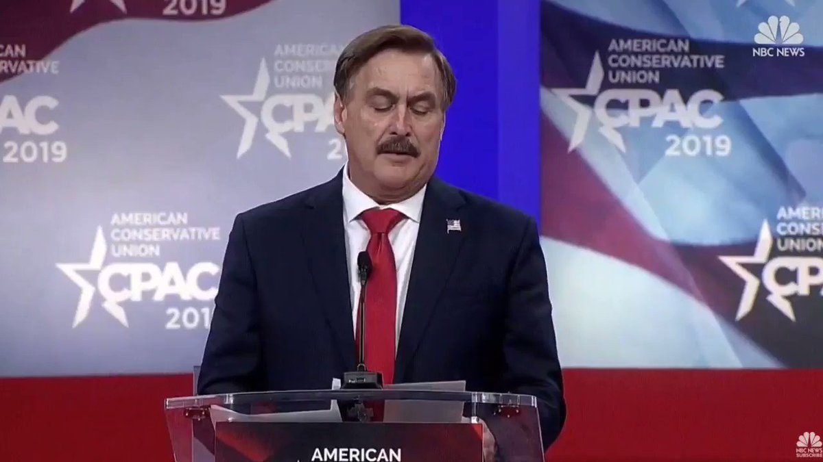 "MyPillow's Mike Lindell tells #CPAC2019 that Trump ""is the greatest president in history. Of course he is, he was chosen by God."""