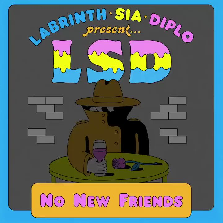 �� #LSD 'No New Friends ' out tomorrow, 8am ET �� full album coming 4/12 @Labrinth @diplo - Team Sia https://t.co/DeQoqi2JKr