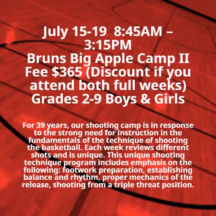 Bruns Big Apple Camp II     Register: https://s.ripl.com/6hxocj  #basketball #summerbasketball #getinthegame #nevertooearly #youthsports #bigapplebasketball