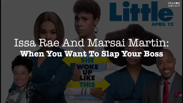 Ever had a boss as horrible as @morereginahall's character in #Little? @IssaRae & @MarsaiMartin can relate! Watch them tell #shadowandact's @IWriteAllDay_ about bosses they most wanted to slap. Share your bad boss experiences below!
