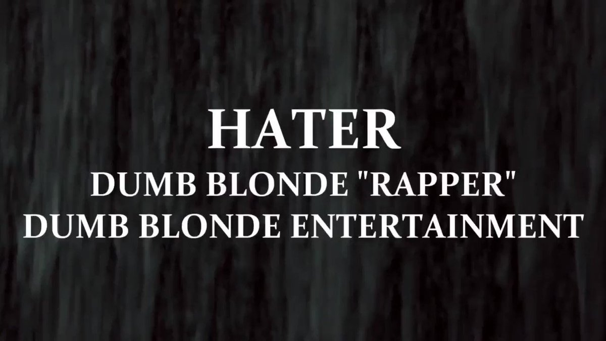 H-A-T-E-R: That's What U R - Dumb Blonde Rapper™ (Dumb Blonde) #vydia