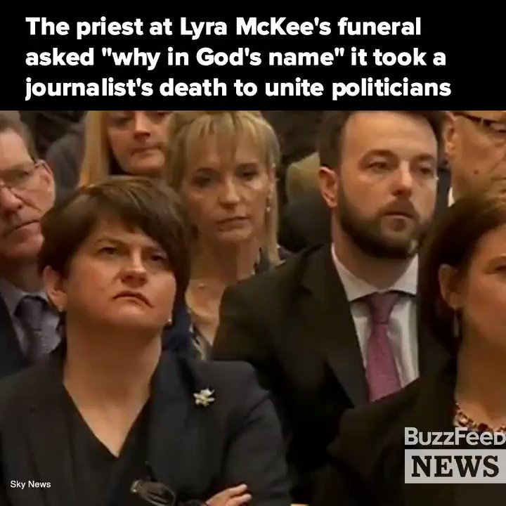 """The Priest At Lyra McKee's Funeral Asked """"Why In God's Name"""" It Took The Death Of A Journalist To Unite Politicians"""