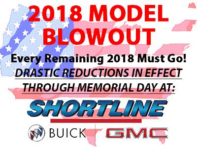 All remaining 2018 Buick & GMC vehicle must go to make room for 2019 models arriving daily. Now is the time to save thousands on a new car. 1301 So. Havana St. or call 303-751-3400 #GMC #Buick #MemorialDay @ShortlineBG
