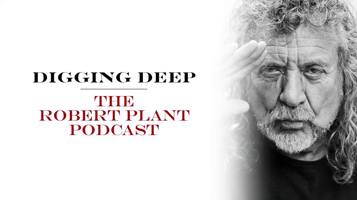 'Digging Deep, The Robert Plant Podcast' will launch on 3rd June, available on iTunes, Spotify, Acast, YouTube or wherever you get your podcasts: https://lnk.to/RPDiggingDeep