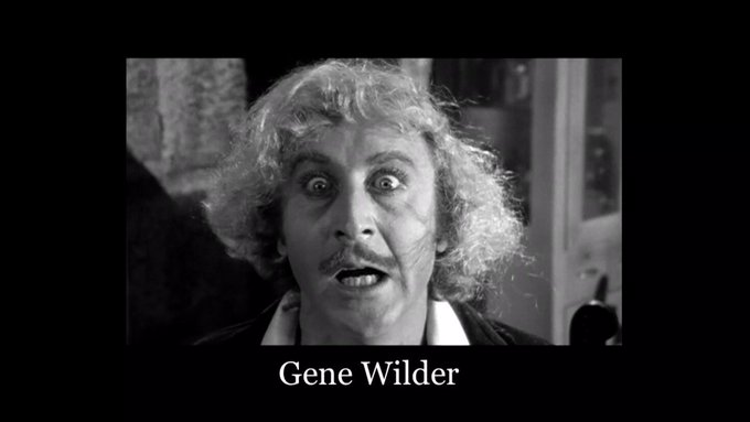 Happy Birthday Gene Wilder!