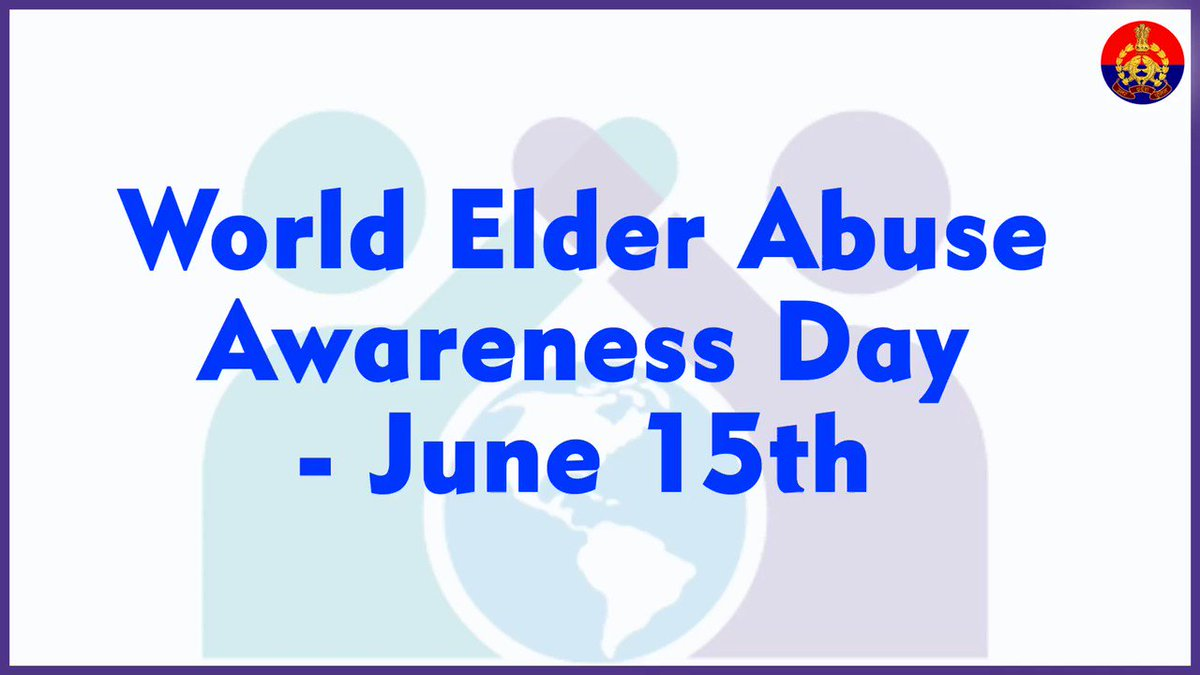 #WorldElderAbuseAwarenessDay   June 15,is a day to take a pledge to give unconditional love & respect to the elderly who after a lifetime of work & raising families hav contributed to nation building in countless ways. UPPolice salutes the senior citizens & seeks their blessings