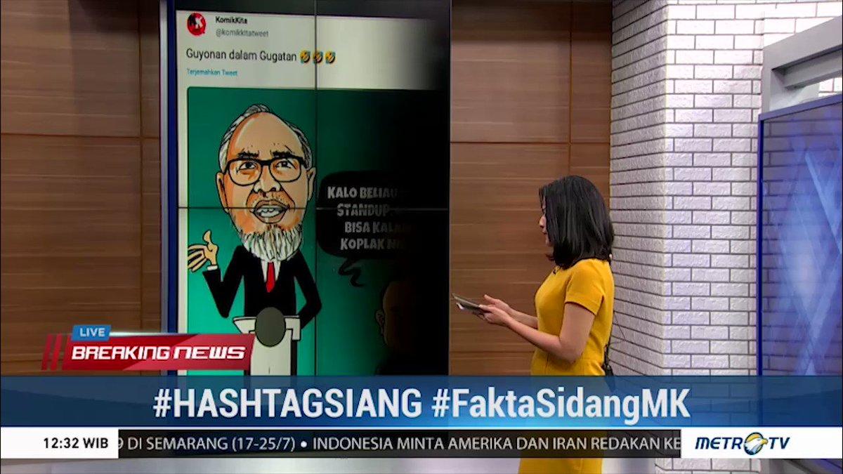 Sidang ketiga sengketa hasil Pilpres 2019 yang berlangsung selama 20 jam menjadi sorotan para netizen. Para netizen beramai-ramai membuat meme maupun hashtag yang lucu dengan menyertakan tagar #FaktaSidangMK.#HashtagSiang #HashtagSiangMetroTV (2)