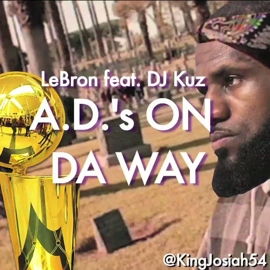 "LeBron feat Kuz ""AD's On Da Way""🎶"