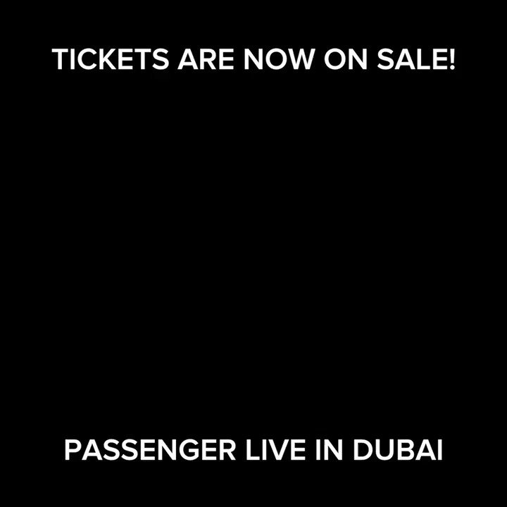 Tickets to Passenger 's concert in Dubai are now available online! ⚡Book here: bit.ly/19DO-Passenger